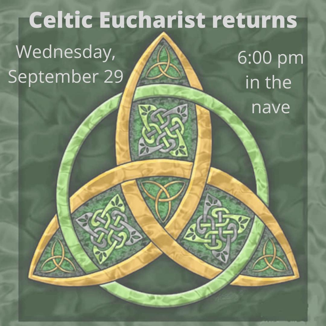 Celtic Eucharist returns